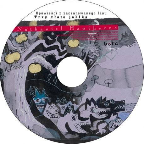 Opowieści z zaczarowanego lasu. Trzy złote jabłka / CD