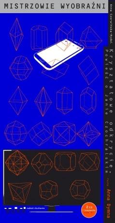 Kryształowe odkrycie. Powieść o Janie Czochralskim