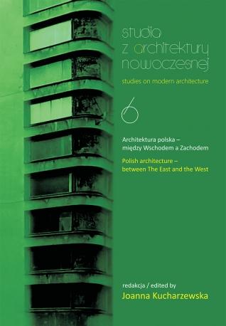 Studia z Architektury Nowoczesnej, t. 6