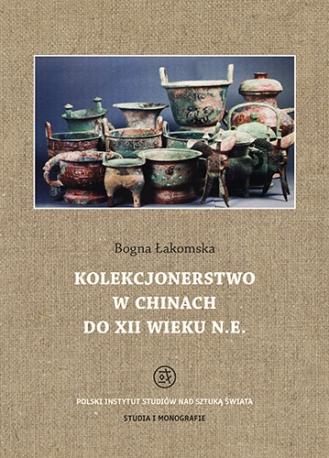 Kolekcjonerstwo w Chinach do XII wieku n.e.
