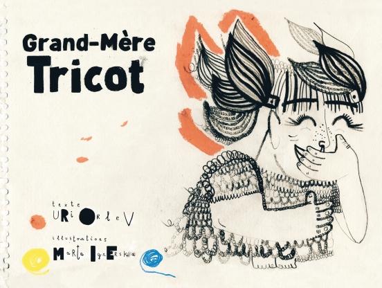 Grand-Mère Tricot