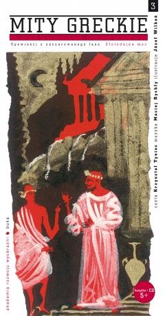 Mity greckie / Złotodajna moc