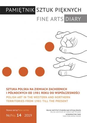 Sztuka polska na ziemiach zachodnich i północnych od 1981 roku do współczesności