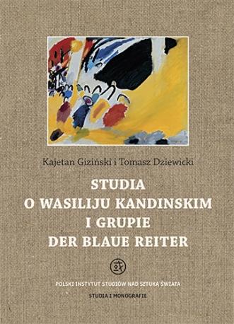 Studia o Wasiliju Kandinskim i grupie Der Blaue Reiter