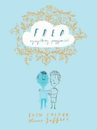 Fred, wymyślony przyjaciel