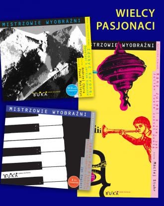 Mistrzowie wyobraźni / PAKIET WIELCY PASJONACI: Chopin + Tuwim + Kukuczka