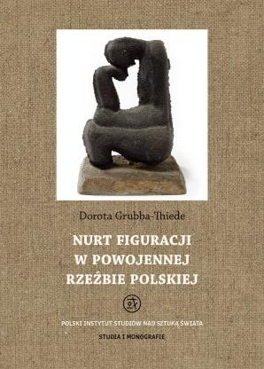 Nurt figuracji w powojennej rzeźbie polskiej, e-book