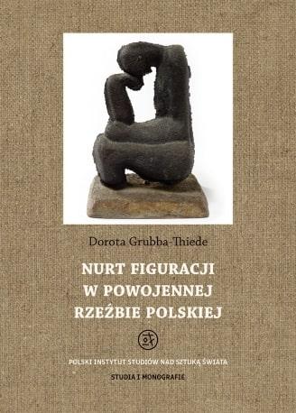 Nurt figuracji w powojennej rzeźbie polskiej