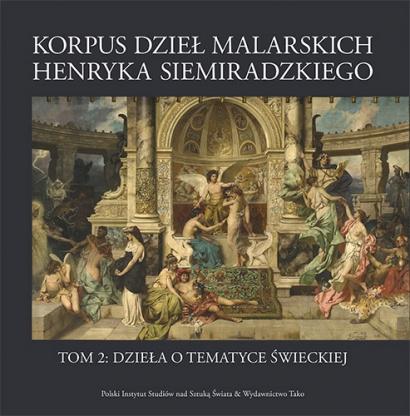 Korpus dzieł malarskich Henryka Siemiradzkiego, t.1A