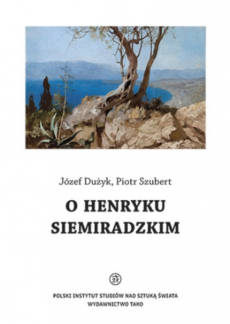 O Henryku Siemiradzkim