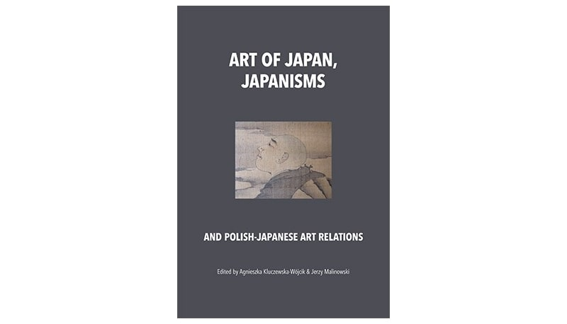 Art of  Japan, Japanisms and Polish-Japanese Art Relations