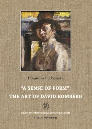 """A Sense of Form"": the art of David Bomberg"