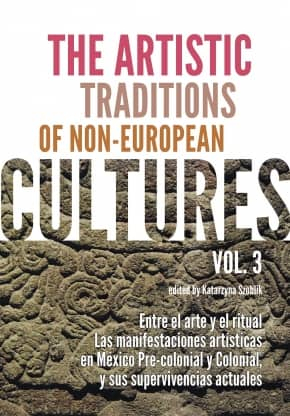 The Artistic Traditions of Non-European Cultures, vol. 3: Entre el arte y el ritual