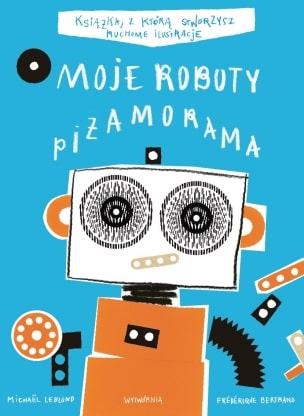 Moje Roboty Piżamorama