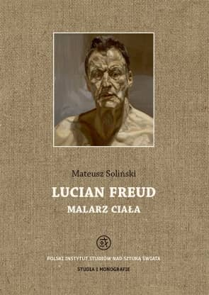 Lucian Freud - malarz ciała