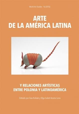 Arte de la América Latina y relaciones artísticas entre Polonia y Latinoamérica